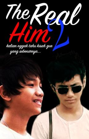THE REAL HIM 2 [CERBUNG] by fancha