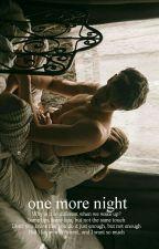 one more night 🌫malik by becauseheisbatman