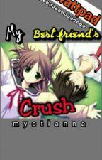 My Bestfriend's Crush ( One Shot ) by Mystianna