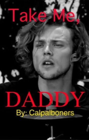 Take me, daddy // A.I  (daddy kink)