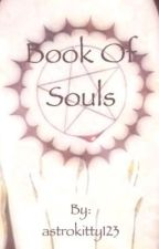 Book Of Souls (Black Butler Fan-Fic) [TEMPORARY DISCONTINUE]  by MadeOfPorcelin