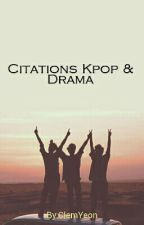 Citations Kpop & Drama by ClemYeon