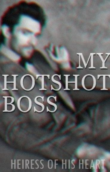 MY HOTSHOT BOSS