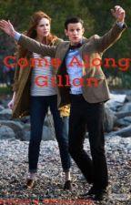 Come Along Gillan  by Allons-y_Geronimo