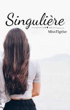 Singulière by MissTigrise