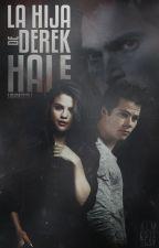 La hija de Derek Hale.|Teen Wolf| by -nymphadora
