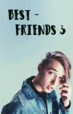 Bestfriends 3 | Isac Elliot by badboyelliot