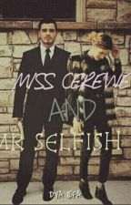 Miss Cerewet & Mr. Selfish by dya_iefa