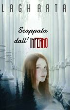 Scappata dall'Inferno by Lagharta