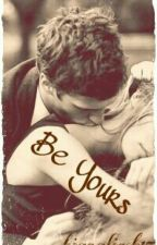 Be Yours by firstcrown