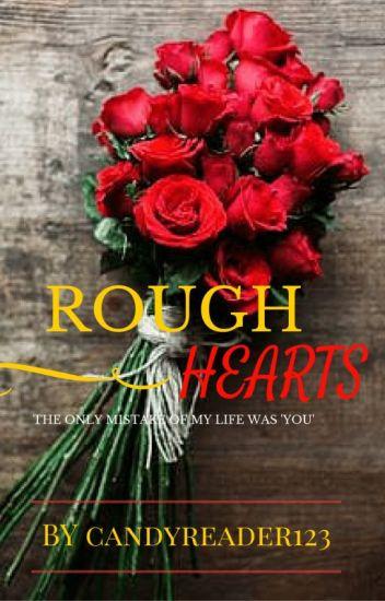Rough Hearts( islamic love story)