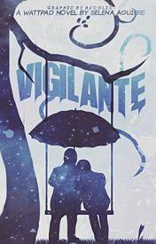 Vigilante by NicotineKills