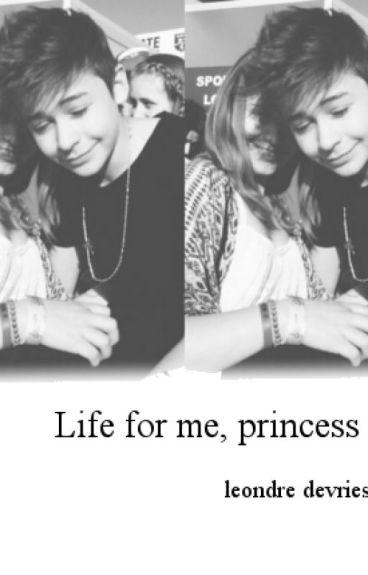 Live for me, princess 1&2 ||l.d