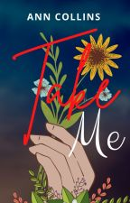 Take Me by iamanncollins