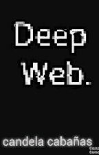 Deep Web by candelita013