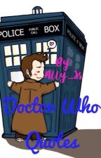 Doctor who quotes by Ally_Ss