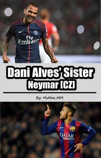 Dani Alves' Sister (Neymar CZ)