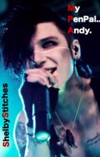 (DISCONTINUED)My PenPal, Andy (An Andy Biersack Fan Fic) by xXShelbyXx
