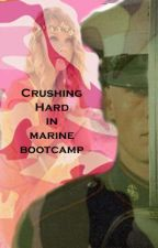 Crushing hard in Marine Bootcamp and Operation Semper Fi by JROTChic