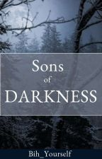 Sons of darkness by Bih_curly