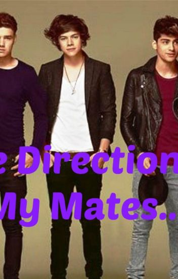 One Direction Are My Mate.........
