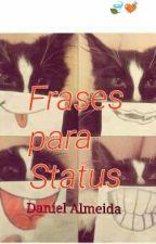 Frases Para Status by daniielzhiika