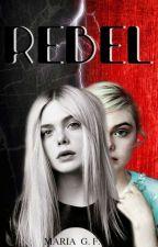 Rebel (h.s) by HarryInspiresMe