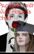 pregnant with his baby ( Niall Horan )       [ Editing ] by chantal_tomlinson