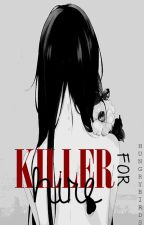 Killer For Hire [Prequel] by HungryBirds