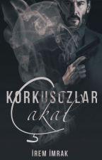 Korkusuzlar: Çakal (ASKIDA) by myrockerruh