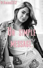 Un Simple Message. (Ally Brooke) by Ananas0712