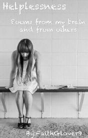 Helplessness by FaithGlover9