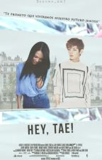 Hey, Tae! [BTS] [Terminada] by Susana_do3