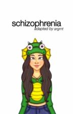 schizophrenia ☹ camren (portuguese version) by argrnt