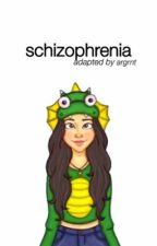 schizophrenia ☹ camren (portuguese version) by argrnt
