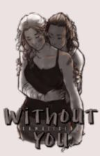 Without You // Clexa by kawaiiclau