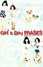 Girl's Day FRASES  ♬ ♪ ♫  by __alond__