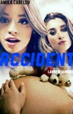 Accident  >>One-Shot<< by Lesbfor5H