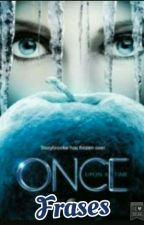 Frases Once Upon A Time by AnaBeatrizBuenoFerro