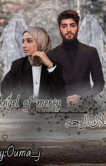 ملاك الرحمة || Angel Of Mercy ( Under Editing(