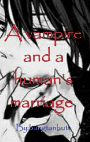 A vampire and human's marriage (vampire natsuxreader lemon)