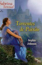 Torrentes de paixão - 01 Trilogia Blackthorn - Sophia Johnson by Flaviacalaca