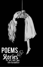 Poems and Stories by the_girl_whos_gone