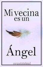 Mi vecina es un angel {CAMREN ADAPTACION}(TERMINADA) by mrspxtatoheadd
