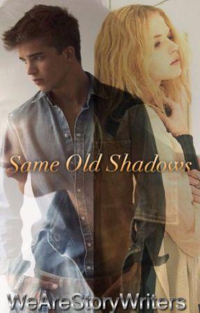 Same Old Shadows. by WeAreStoryWriters