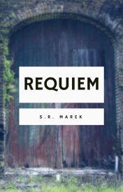 Requiem by srmarek