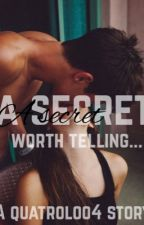 A Secret Worth Telling (Magcon FanFiction) by volleyloo