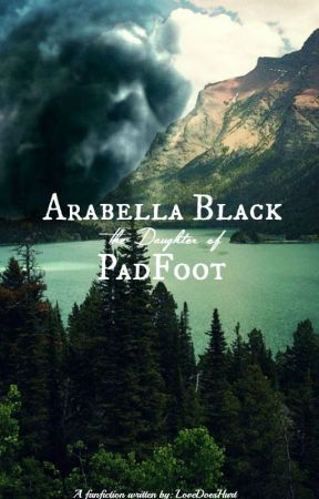 Arabella Black, The Daughter Of Padfoot (Redux) by LoveDoesHurt