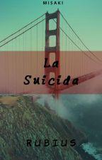 La Suicida - Rubius y tu [Terminada] by MisaFayLee