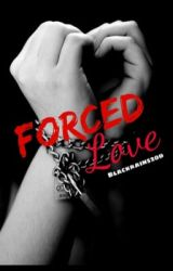 Forced Love by blackrain520d